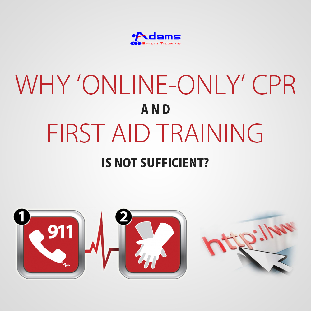 Why 'Online-only' CPR and first aid training is NOT SUFFICIENT?