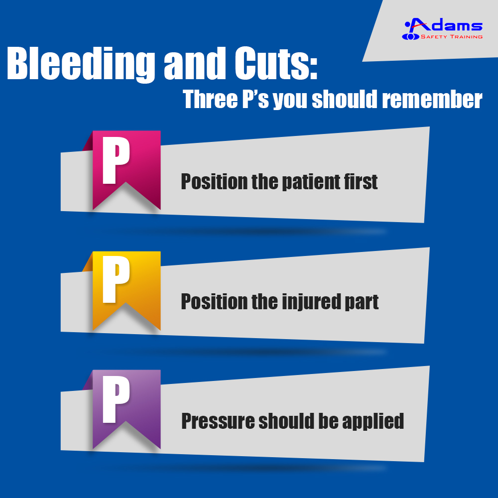 Bleeding and Cuts: Three P's you should remember
