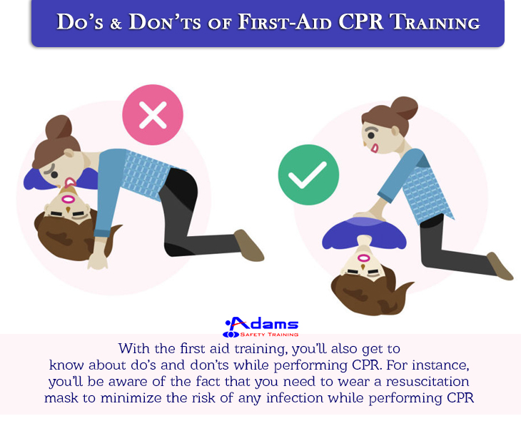 Dos Donts Of First Aid Cpr Training Adams Safety