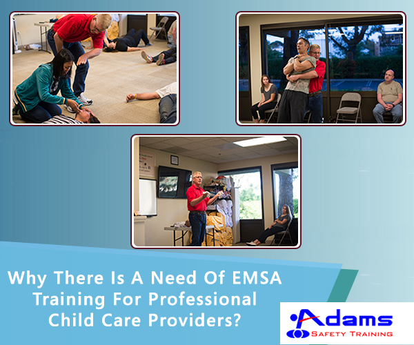 Need Of EMSA Training For Professional Child Care Providers