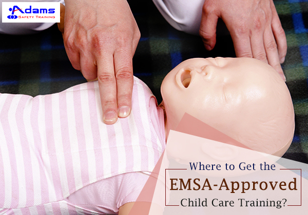 where-to-get-the-emsa-approved-child-care-training